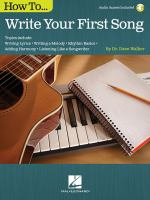 How to ... Write your First Song