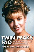 Twin Peaks FAQ