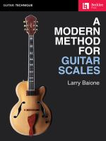 A Modern Method for Guitar Scales
