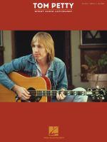 Tom Petty Sheet Music Anthology