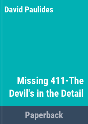 Missing 411 The devils in the details