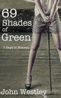 69 Shades of Green