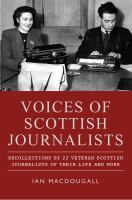 Voices of Scottish Journalists