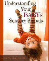 Understanding your Baby's Sensory Signals
