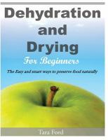 Dehydration and Drying for Beginners