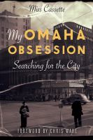 My Omaha Obsession