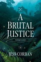 A Brutal Justice ( Nede Rising #2 )