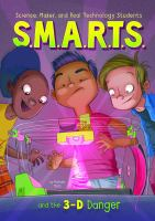 S.M.A.R.T.S. and the 3-D Danger