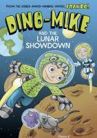 Dino-Mike and the Lunar Showdown