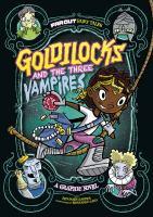 Goldilocks and the Three Vampires