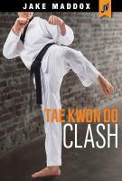 Tae Kwon Do Clash