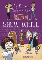 My Rotten Stepbrother Ruined Snow White