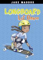 Longboard Let Down