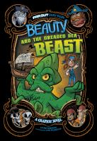 Beauty and the dreaded sea beast a graphic novel