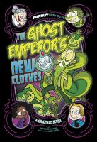 The Ghost Emperor's New Clothes