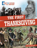 THE FIRST THANKSGIVING: SEPARATING FACT FROM FICTION