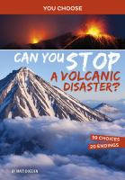 Can You Stop A Volcanic Disaster?