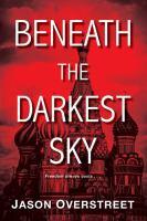 Beneath the Darkest Sky