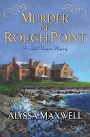 Murder at Rough Point