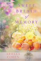 Sweet Breath of Memory