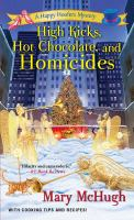 High Kicks, Hot Chocolate, and Homicides