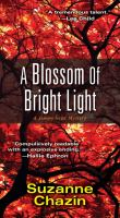 A Blossom of Bright Light