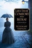Lies That Comfort and Betray