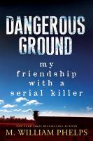 Dangerous Ground