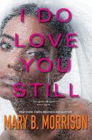 I Do Love You Still