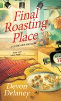 Final Roasting Place