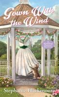 Gown with the Wind A Wedding Planner Mystery.