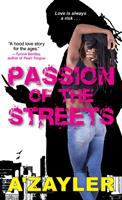 Passion of the Streets
