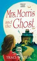 Mrs. Morris and the Ghost