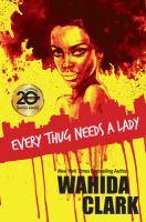 Every Thug Needs A Lady