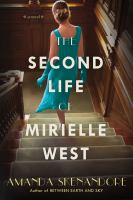 The second life of Mirielle West : a novel