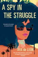 A Spy in the Struggle