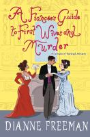 A Fiancee's Guide to First Wives and Murder