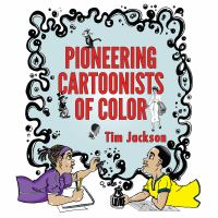 Pioneering Cartoonists of Color