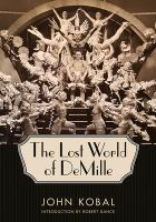 The Lost World of DeMille