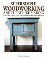 Super Simple Woodworking and Furnituremaking