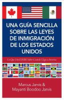 Una guía sencilla sobre las leyes de inmigración de los Estados Unidos