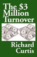 $3 Million Turnover