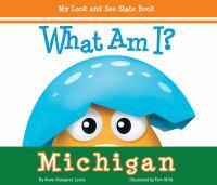 What Am I? Michigan