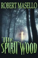 The Spirit Wood