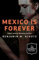 Mexico Is Forever