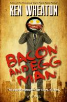 Bacon and Egg Man