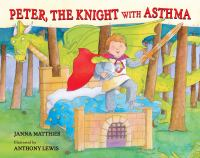 Peter, the Knight With Asthma