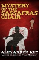 Mystery of the Sassafras Chair