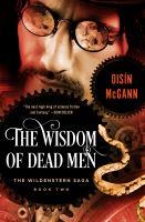 The Wisdom of Dead Men