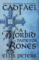 A Morbid Taste for Bones